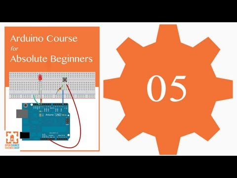 Tutorial 05: Understanding Variables: Arduino Course for Absolute Beginners (ReM)