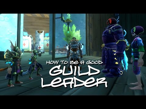 How to be a Good Guild Leader