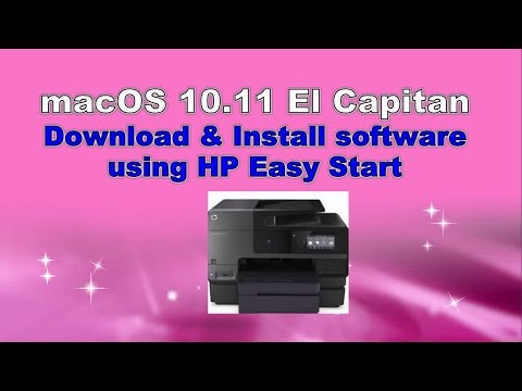 HP Officejet Pro 8630 : Download & Install Software with HP Easy Start on macOS X 10 11 El Capitan