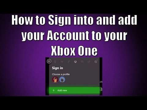 How to Sign In and Add Your Account to Your Xbox One Console