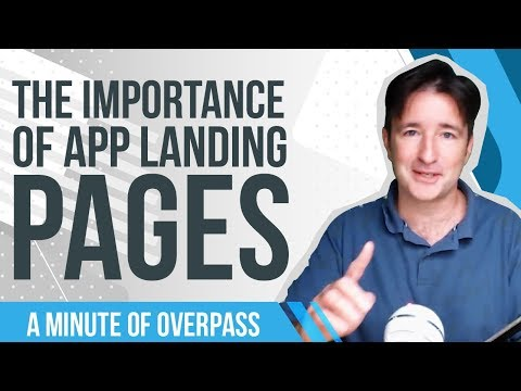 The Importance of App Landing Pages - A Minute of Overpass