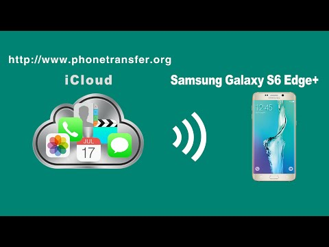 How to Restore iCloud Backup to Samsung Galaxy S6 Edge +, iCloud to Galaxy S6 Edge+