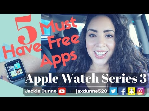 Apple Watch Series 3 (2018) | Must Have Free Apps