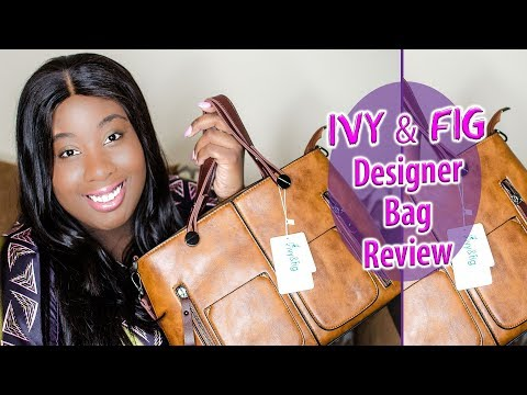 Ivy & Fig - Large Capacity Designer Bag Review
