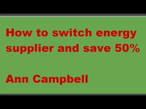 How to switch energy supplier and save upto 50% on your bill