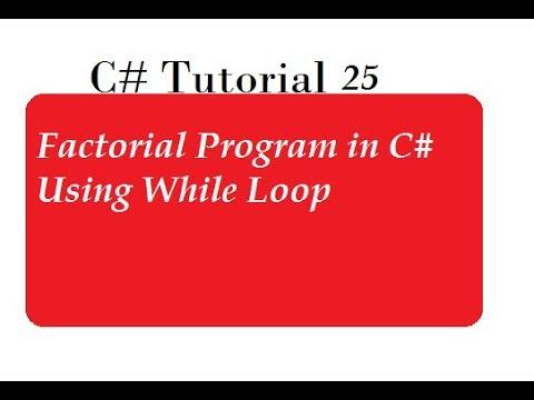 Factorial program in C#