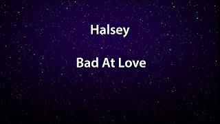 Halsey - Bad At Love (Lyrics) перевод на русском