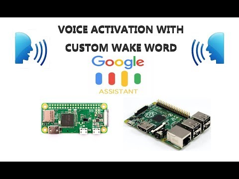 Create Custom Wake Word Voice Activation for Google Assistant SDK on Raspberry Pi