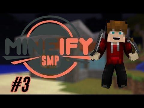 Mineify SMP: Episode 3