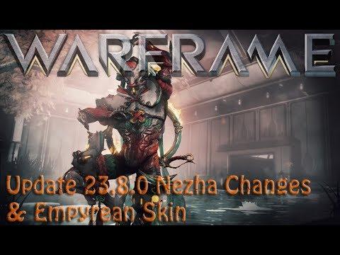 Warframe - Update 23.8.0: Nezha Changes & Empyrean Skin