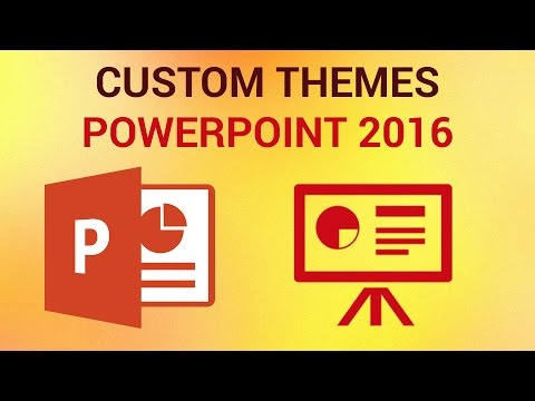 How to Create Custom Themes in PowerPoint 2016