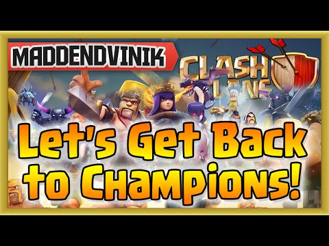 Clash of Clans - Let's Get Back to Champions! w/ Live Raiding! (Gameplay Commentary)