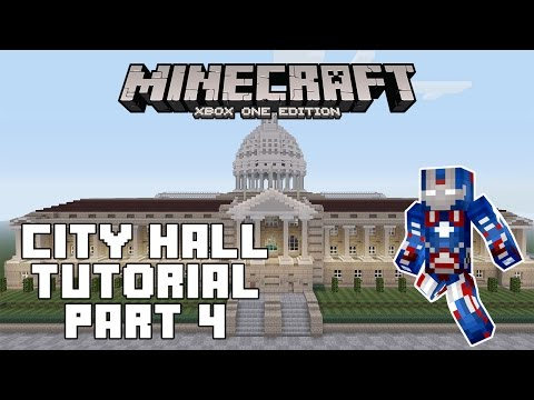 Minecraft Xbox One: City Hall Tutorial - Part 4 (Xbox,Ps,PC,PE)