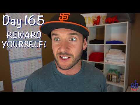 REWARD YOURSELF (DAY 165)