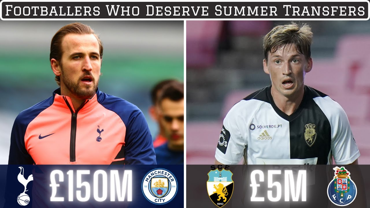 7 Footballers Who Deserve Summer 2021 Transfers