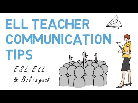 ELL Teaching Communication Tips (ESL, & Bilingual)