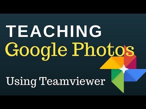Teaching Google Photos using Teamviewer
