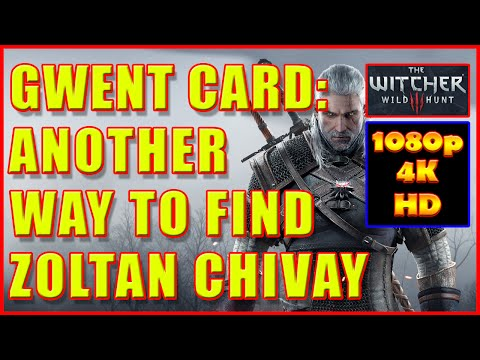 Witcher 3 - Zoltan Chivay Gwent Card Another Way To Find It - 4K Ultra HD