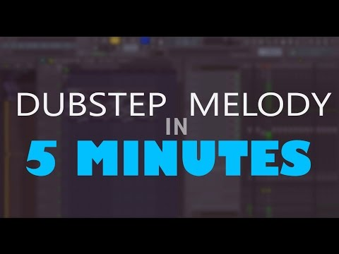 Fl Studio: Dubstep Melody in 5 Minutes!