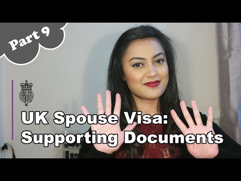 UK Spouse Visa 2018 - PART 9: Supporting Documents