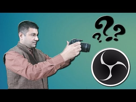 How to use a DSLR Camera in OBS? 3 methods for PC