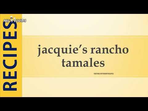 jacquie's rancho tamales