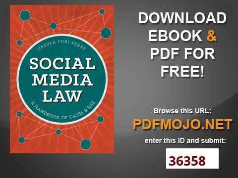 Social Media Law A Handbook of Cases & Use