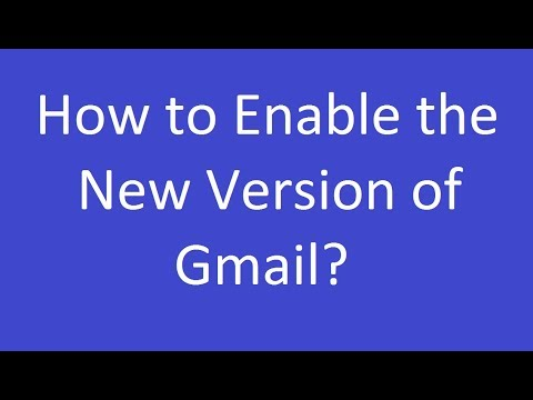 How to Enable the New Version of Gmail?