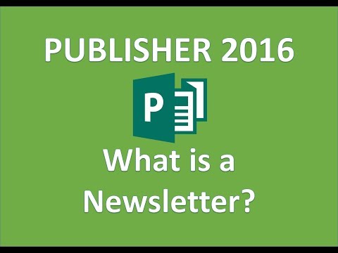 Publisher 2016 - Advantages of the Newsletter Medium and Identify the Steps in its Design Process