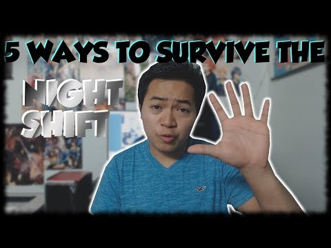 5 Ways to Survive the Night Shift