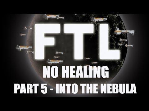 FTL: No Healing - Part 5 - Into The Nebula