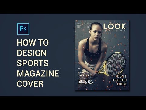 HOW To DESIGN SPORTS MAGAZINE Cover | Photoshop cc Tutorial