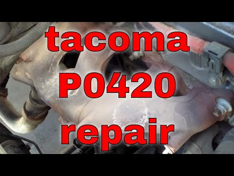 P0420 catalytic converter Repaired exhaust manifold Toyota Tacoma √