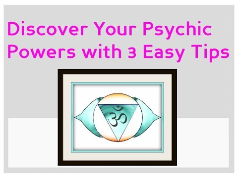 3 Tips to Improve Your Intuition: Discover Your Psychic Abilities