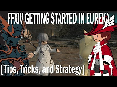 FFXIV Getting Started in Eureka [Tips, Tricks, and Strategies] [Getting Started Guide]