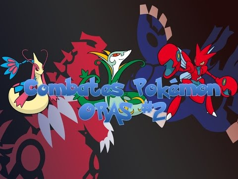 Pokemon Omega Ruby Alpha Sapphire Combates dobles #2 (Vs Nate) ¡Scizor Op!