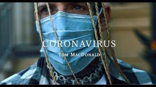 """Tom MacDonald -""""Coronavirus"""""""