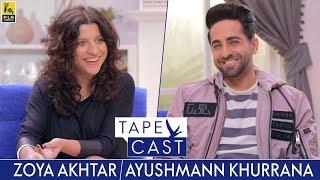 Zoya Akhtar and Ayushmann Khurrana   TapeCast Season 2   Episode 2