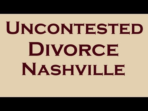 Divorce Nashville   From $249 Attorney Fee   The Benefits of an Uncontested Divorce