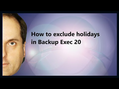 How to exclude holidays in Backup Exec 20