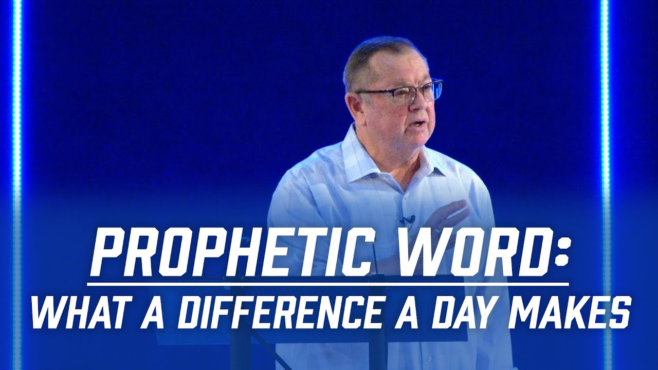 Prophetic Word: What a Difference a Day Makes | Tim Sheets