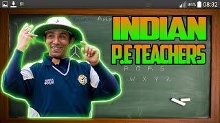 EVERY INDIAN P.E TEACHERS
