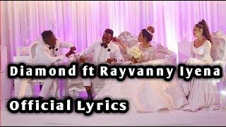 Diamond Platinumz ft Rayvanny - Iyena [LYRICS]