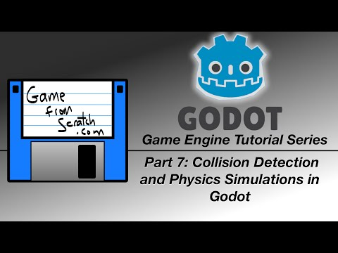 Godot Tutorial -- Collision Detection and Physics Simulations in Godot