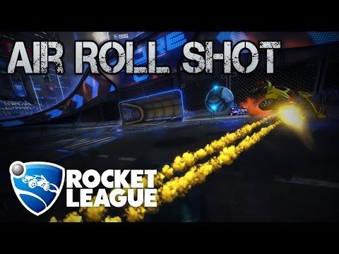 Air Roll Shots | ROCKET LEAGUE TUTORIAL