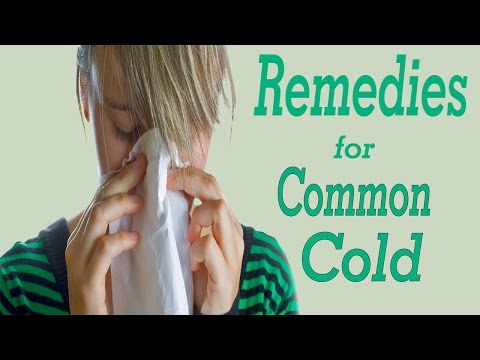 FAST AND EFFECTIVE HOME REMEDIES FOR COMMON COLD | Home Remedies For Common Cold