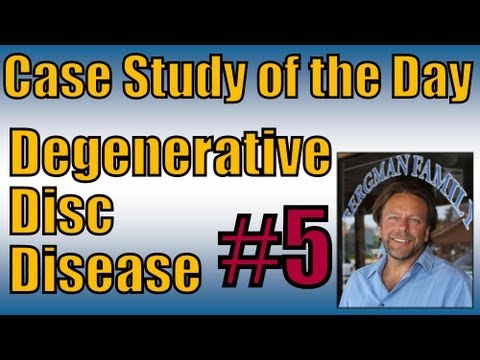 Case Study of the Day #5 Degenerative Disc Disease (DDD)