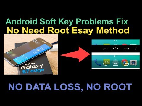 Android Soft Key Problems Fix No Need Root Easy Method