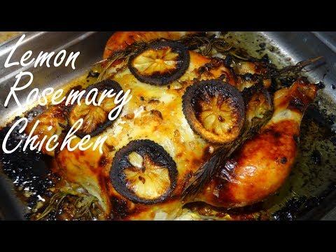 Roast Chicken - Lemon Rosemary Chicken