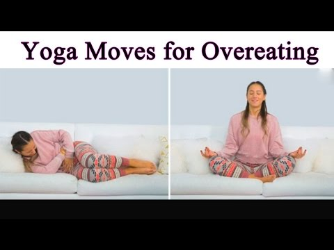 Yoga Moves for Overeating - best yoga moves